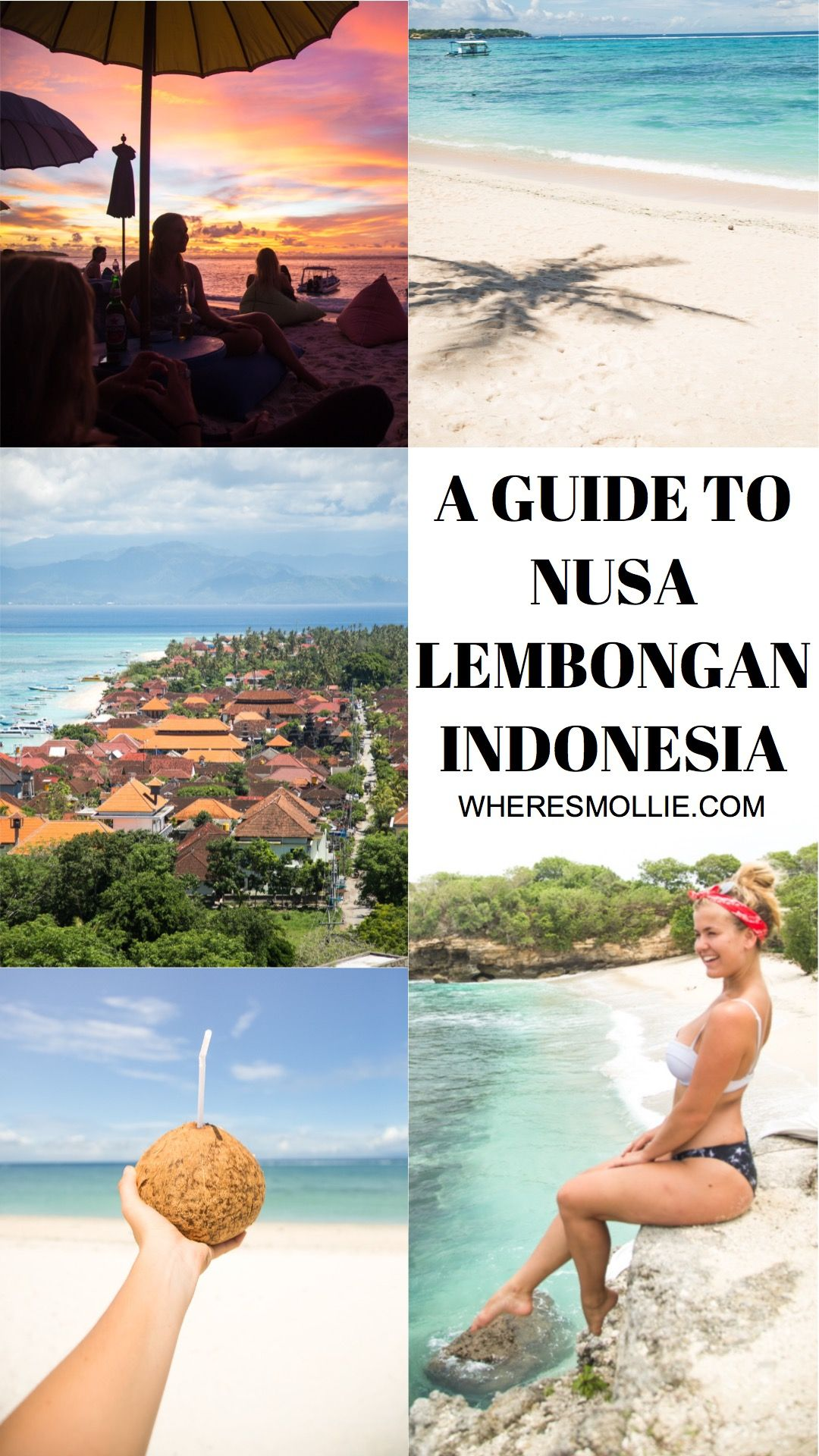 A Guide To Nusa Lembongan, Indonesia | Where's Mollie? A Travel And Adventure Lifestyle Blog PINTEREST