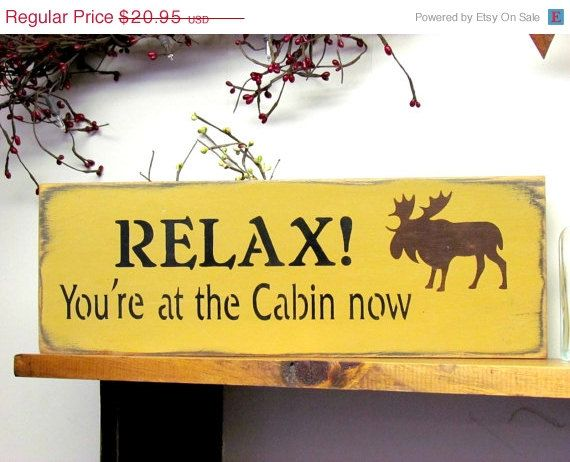 Photo of Wood Cabin Sign, Relax You're at the Cabin Now, Log Cabin Decor, Housewarming gift, Lakehouse Decor, Camp Sign, Cabin Decor, Rustic Cabin