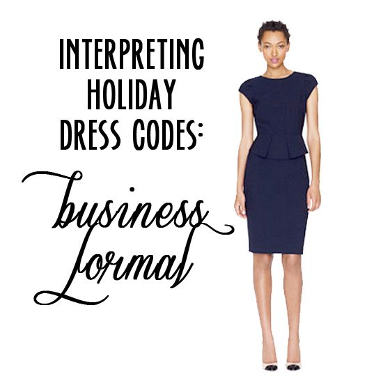 810d0070ff99 Interpreting Holiday Party Dress Codes: Business Formal | Holidays ...