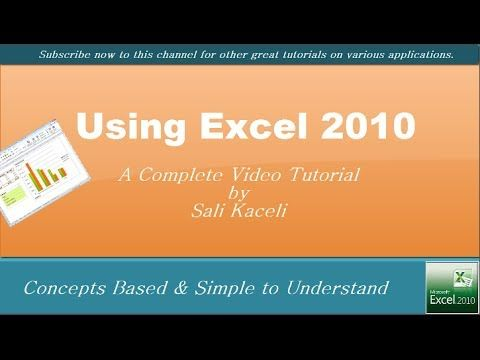 Using Excel 2010 - Full Tutorial on the Various Functions - Useful