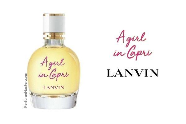 8b9772be3 Lanvin A Girl In Capri New Perfume - Perfume News in 2019 ...