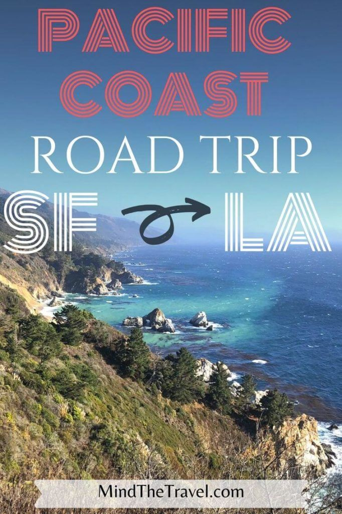 California Pacific Coast Highway: Planning San Francisco to LA Road Trip