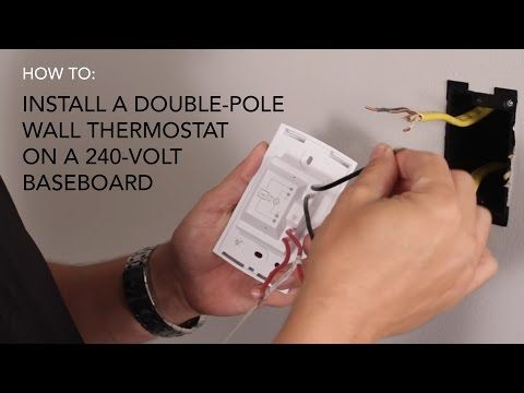 How To Install Wall Thermostat Double Pole On 240v Baseboard Baseboard Heater Baseboards Thermostat