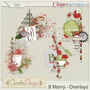B Merry - Overlays by Cornelia Designs