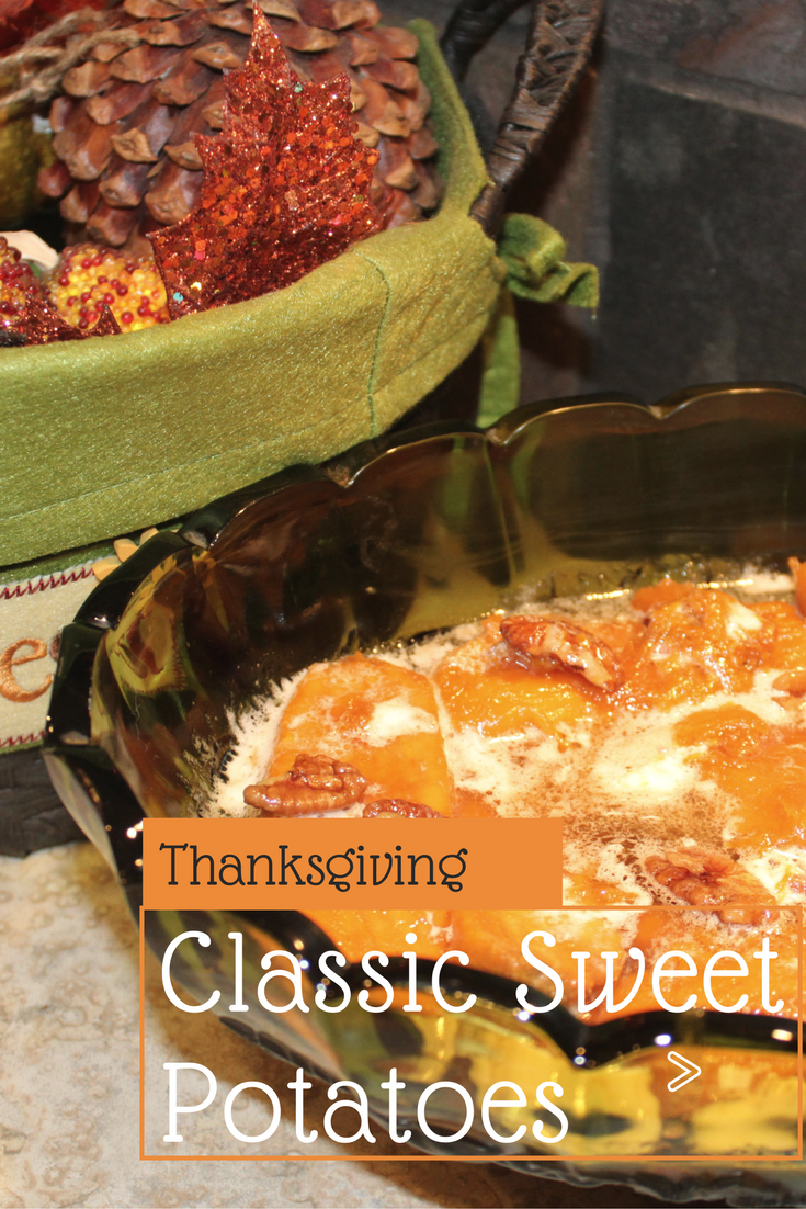 Guest blogger, Julie Hoag, shares a very special classic sweet potatoes recipe for Thanksgiving!