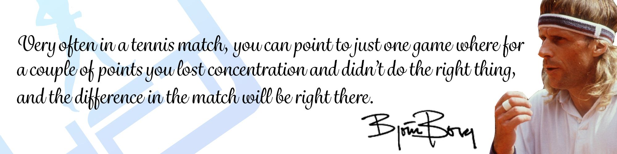 Concentration Bjorn Quote Sports psychology