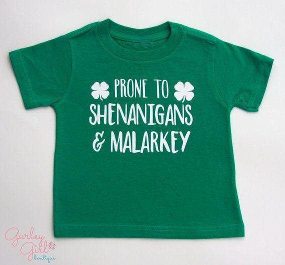 f90241af9 Kids St. Patrick's Day Shirt- Prone To Shenanigans and Malarkey | My ...