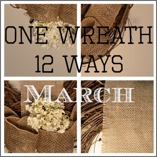 One Wreath 12 Ways March - Country Design Style