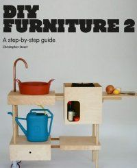 By christopher stuart laurence king publishing diy furniture 2 you get the book diy furniture 2 which is a brilliant book by christopher stuart and features 30 designs from some of the best designer furniture makers solutioingenieria Gallery