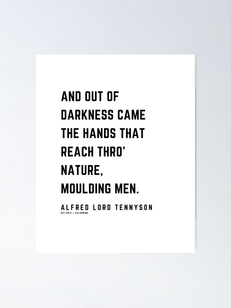 43 | Alfred Lord Tennyson Quotes | 210119 | Victorian Writer Literature Literary English British Poet Poetry Poem Poster by QuotesGalore
