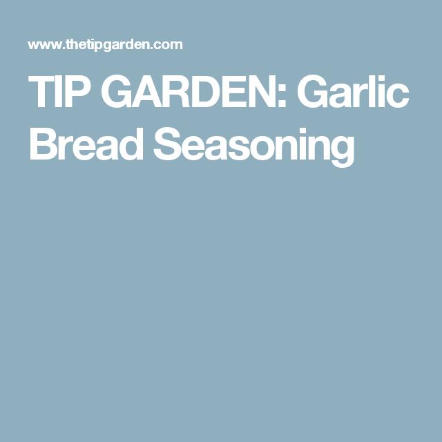 Garlic Bread Seasoning | Garlic bread, Seasonings, Garlic
