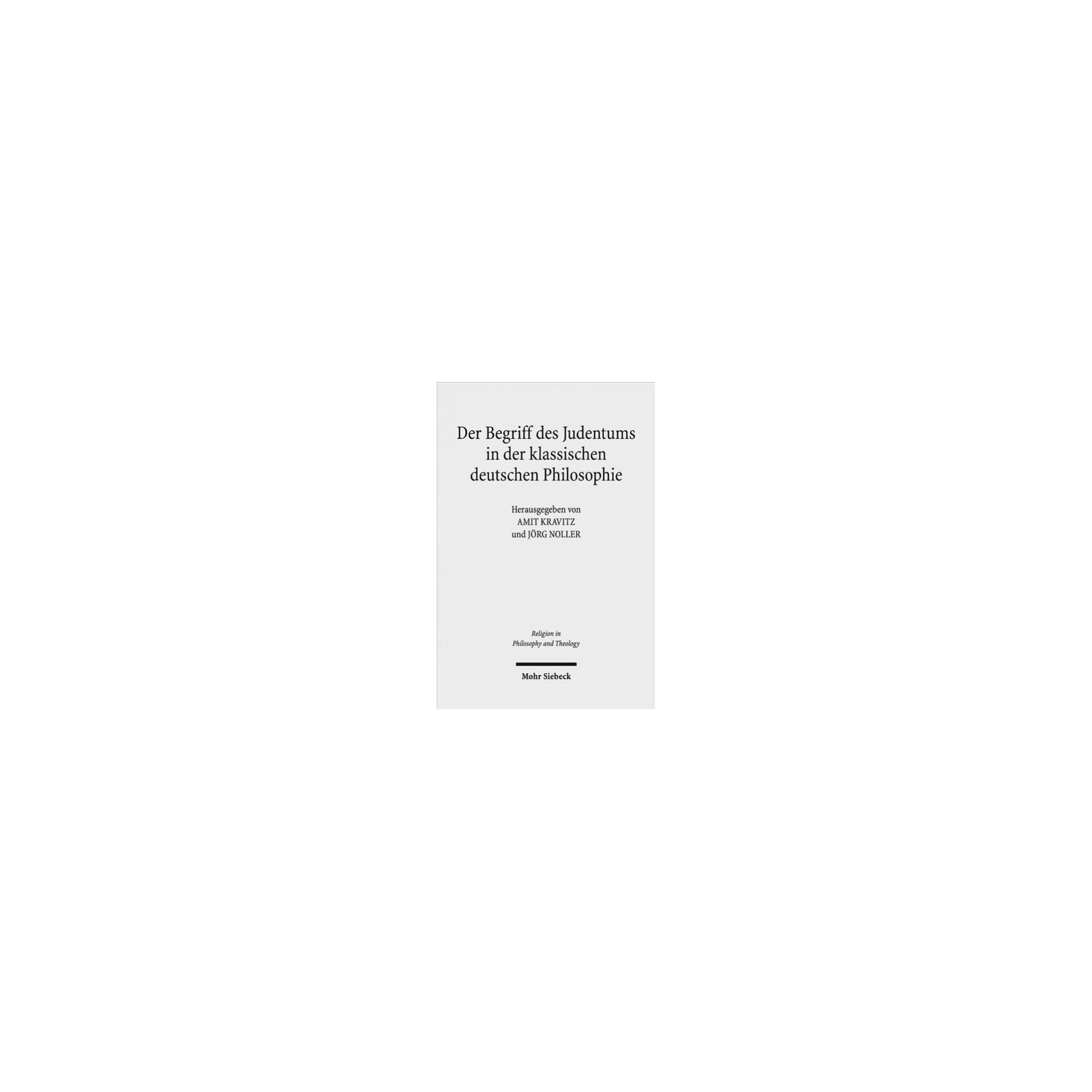 Der Begriff Des Judentums in Der Klassischen Deutschen Philosophie (Paperback)