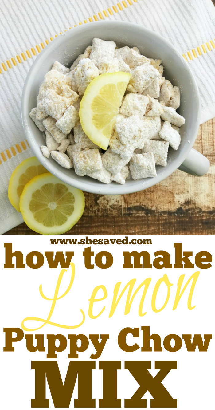 Learn How To Make Lemon Puppy Chow Mix With Our Favorite Recipe If You Love Chex Mix Then You Will Love This Lemon Ver In 2020 Lemon Puppy Chow Chex Mix