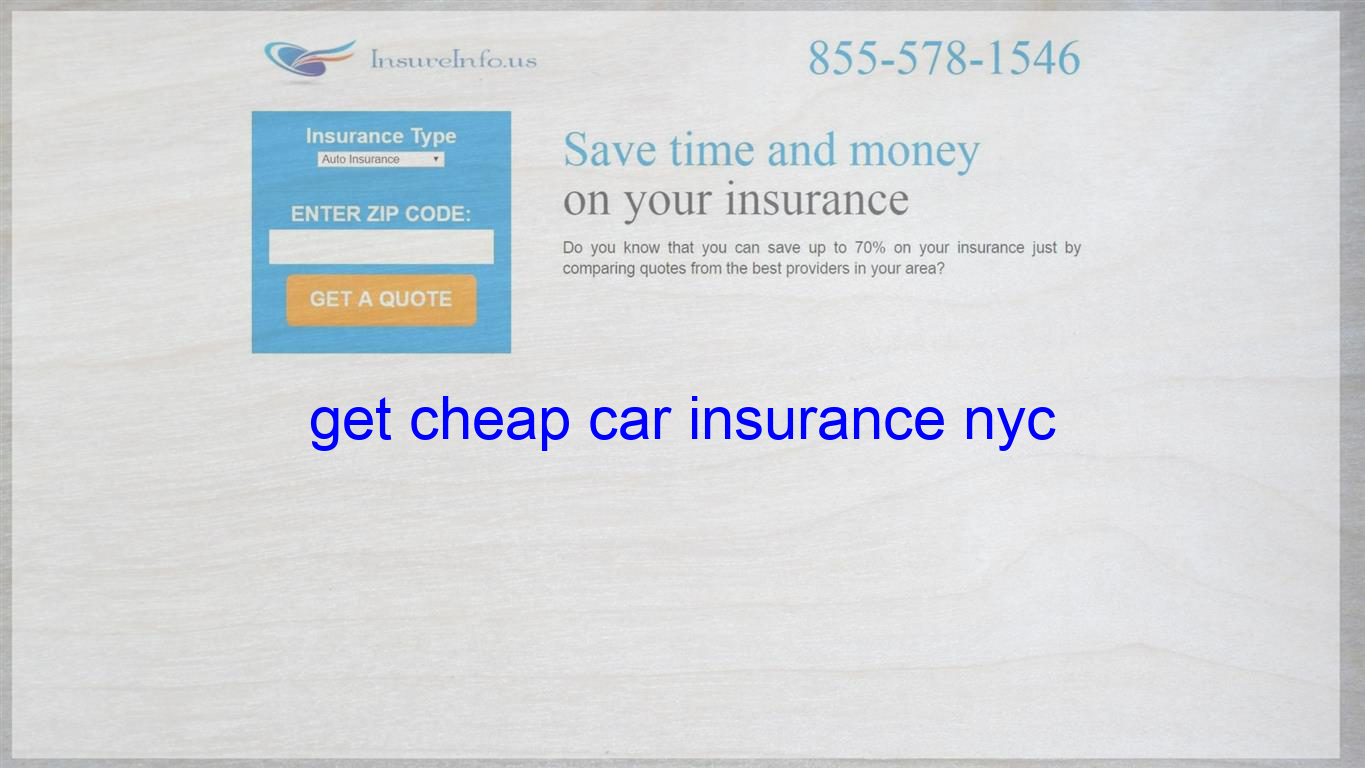 Get Cheap Car Insurance Nyc Life Insurance Quotes Travel