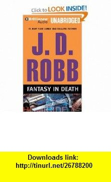 Fantasy in Death (In Death Series) (9781423383680) J. D. Robb, Susan Ericksen , ISBN-10: 1423383680  , ISBN-13: 978-1423383680 ,  , tutorials , pdf , ebook , torrent , downloads , rapidshare , filesonic , hotfile , megaupload , fileserve