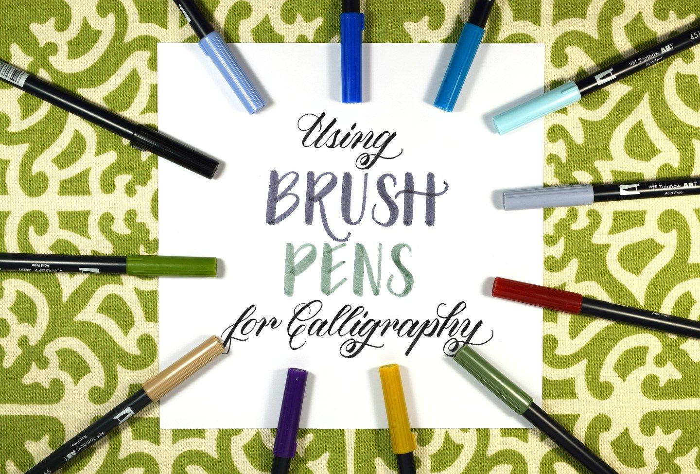 Using Brush Pens For Calligraphy A Collection Of