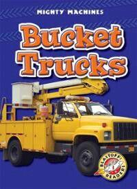 Bucket Truck Trucks Bucket Helping People