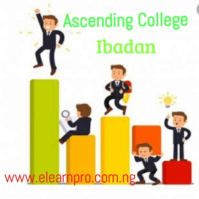 Ascending College Ibadan Cambridge A Level Program College Academic Programs Government Jobs