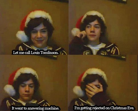 60. When Harry was alone in his room on Christmas Eve and just wanted to talk to Louis/about Louis.