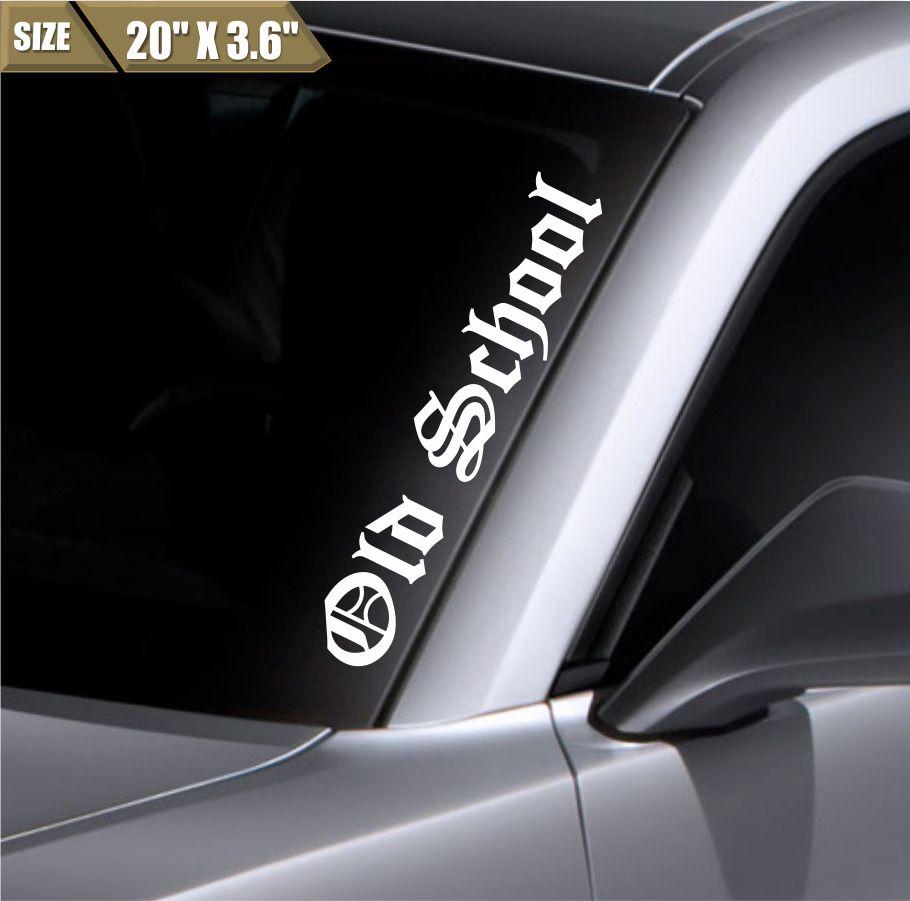 Old School Windshield Sticker Vinyl Window Decal Car Sticker Fit Honda Mazda Bmw Ebay Car Sticker Design Window Decals Car Vinyls Bumper Stickers [ 901 x 910 Pixel ]