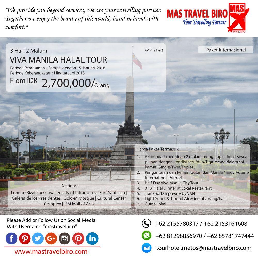 Paket Tour Ke Viva Manila Halal Tour 3 Hari 2 Malam Mulai Dari Harga Rp 2 700 000 Pax Pesan Sekarang Di Mas Travel Biro Harga Tid Manila Bepergian Filipina
