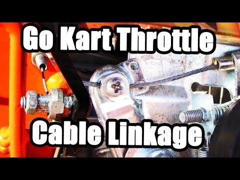 Go Kart Throttle Cable Linkage And Installation Go Kart Go Kart Plans Vintage Go Karts