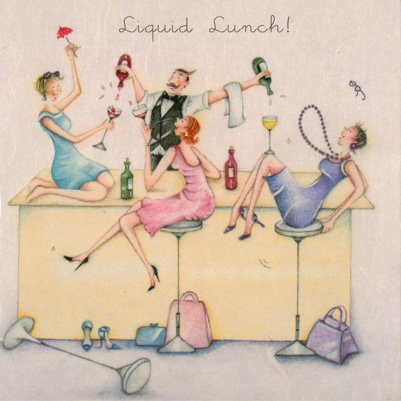 Liquid Lunch Female Birthday Card Ladies Who Love Life 2 95 Free Uk Delivery Make You Happy Birthday Quotes Funny Birthday Cards For Women Crazy Friends
