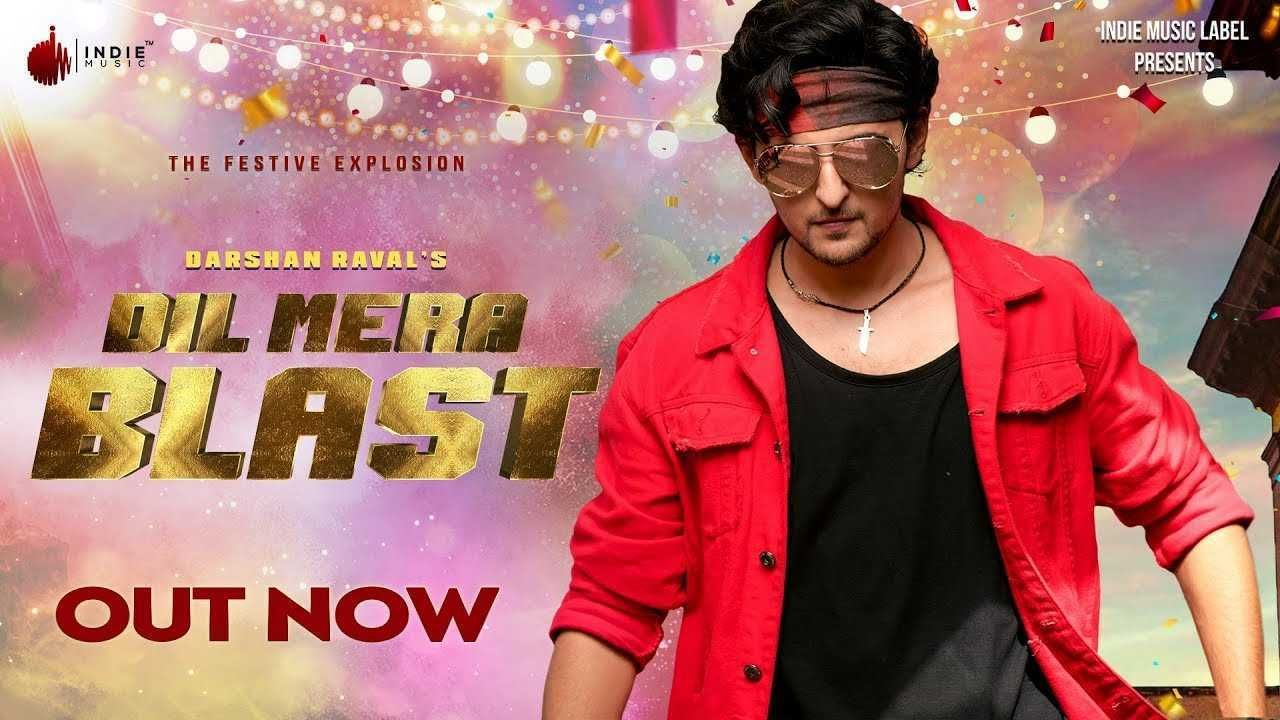 Dil Mera Blast Song Ringtone Download Ft Darshan Raval Ringtone Download Mp3 Song Download New Latest Song