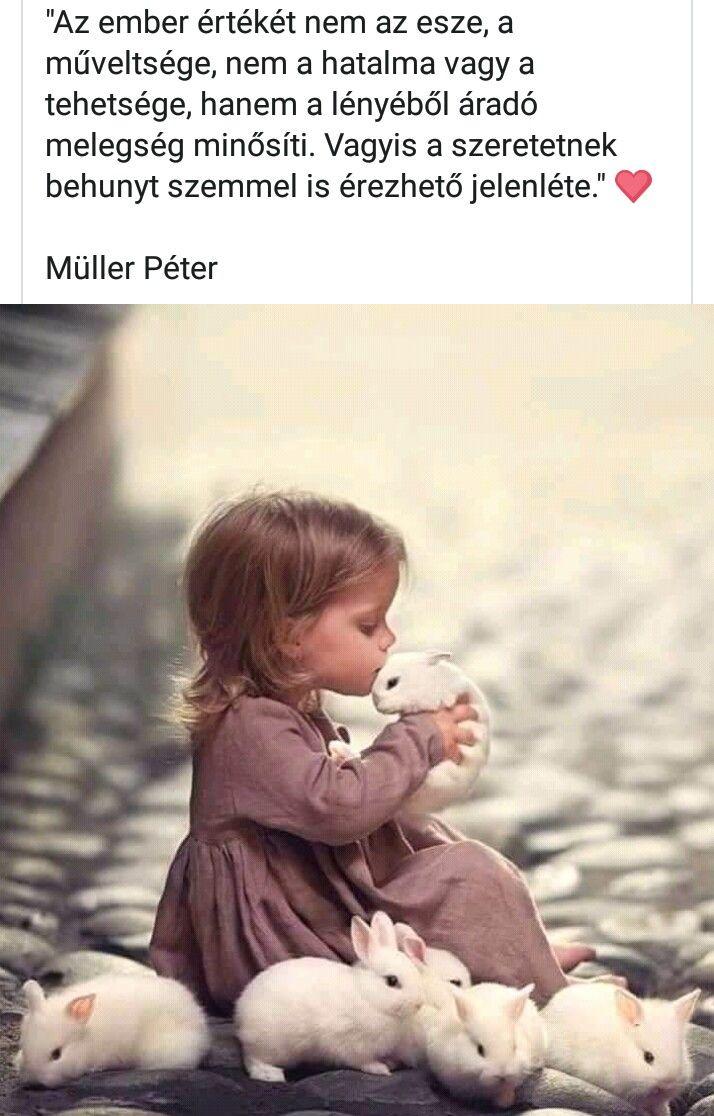 müller péter idézetek gyerekekről Pin by Hornyákné Orsi on Müller Péter | Disney idézetek, Inspiráló