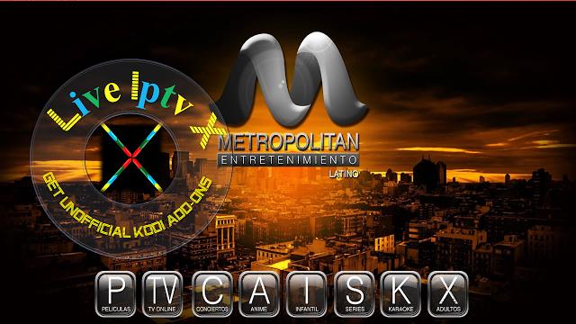 Metropolitan Kodi addon Download Metropolitan Kodi addon