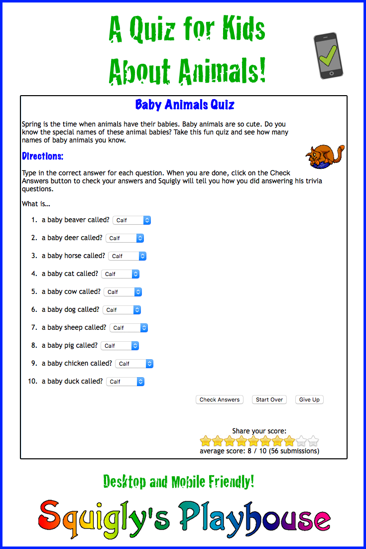 Take this little quiz about baby animal names! Animal