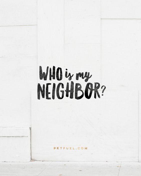 who are my neighbors