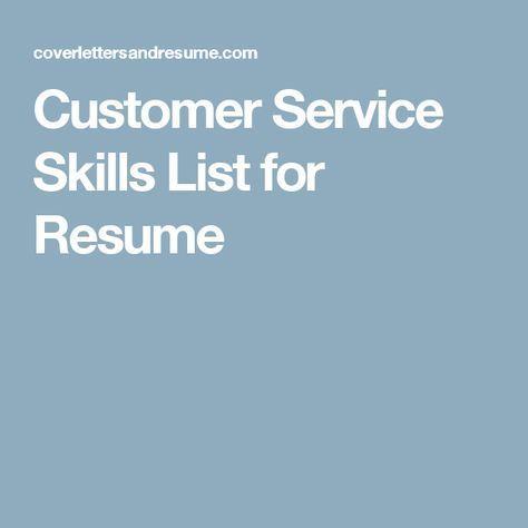 Customer Service Skills List for Resume Work Pinterest Skills