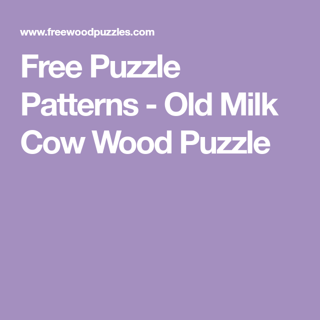Free Puzzle Patterns - Old Milk Cow Wood Puzzle | Free ...