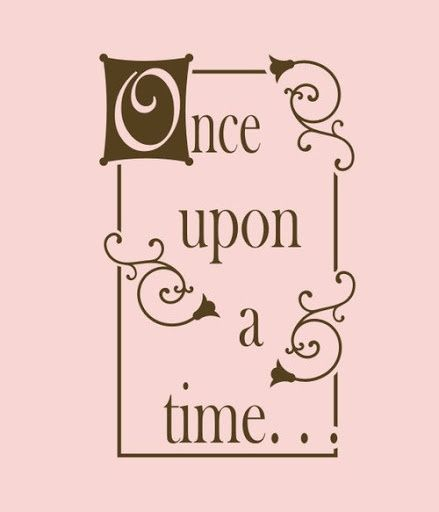 Once Upon A Time Words: Once Upon A Time...