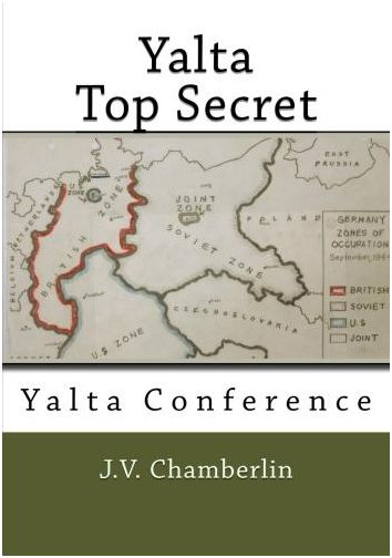 Yalta Agreement 1945 Pictures Yalta Top Secret Yalta Conference