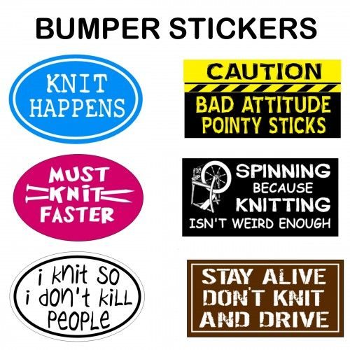Hilarious bumper stickers for knitters can you relate to these