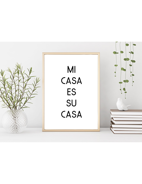 Mi Casa Es Su Casa Artwork | Downloadable Artwork | Saying | Wall Art | Home Decor l Trendy l My House Is Your House