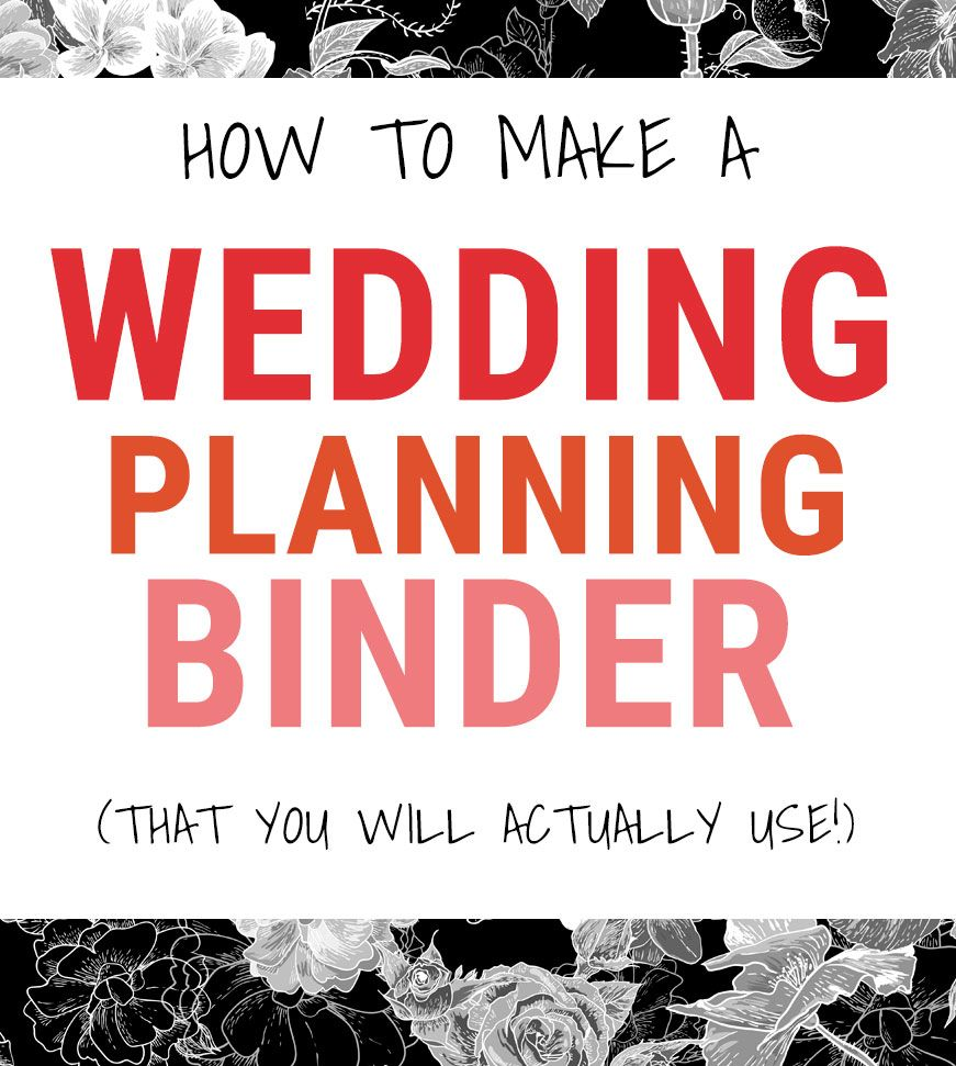 How to Make a Wedding Planning Binder {That Will Actually Keep You ...