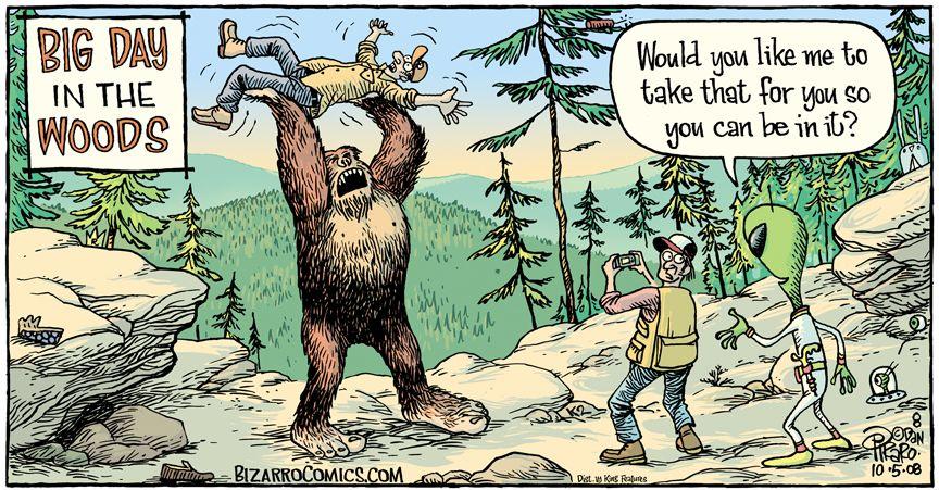 The power of an open mind | BIGFOOT | Bizarro comic ...Bigfoot Comic