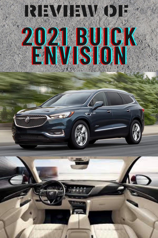 2021 Buick Envision Buick Envision Buick Enclave Buick