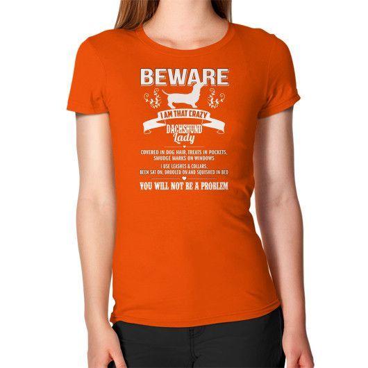 BEWARE SACHSHUND Women's T-Shirt