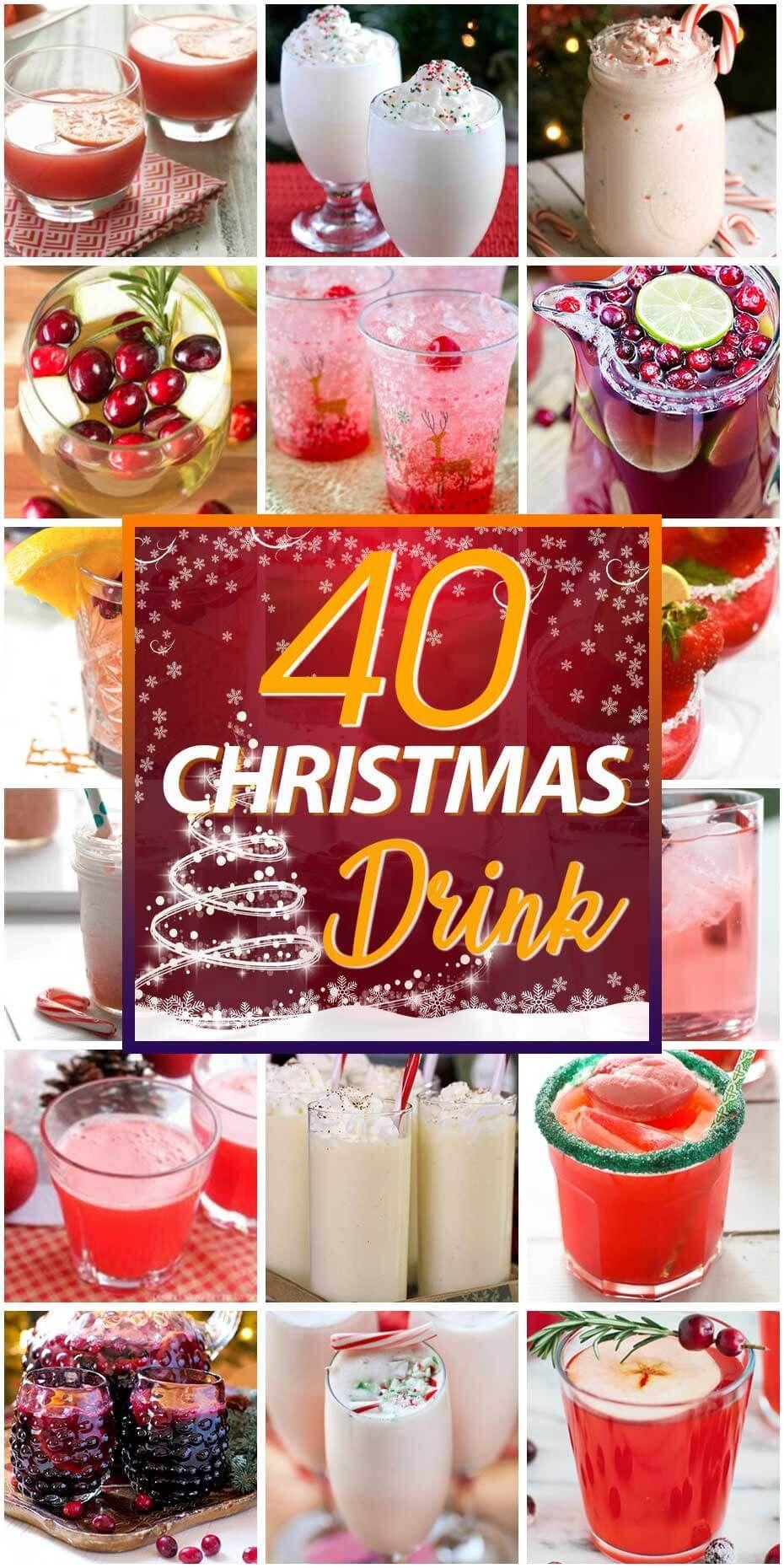 40 Christmas Drink Recipes Christmas Drinks Recipes Christmas Drinks Flavored Drinks