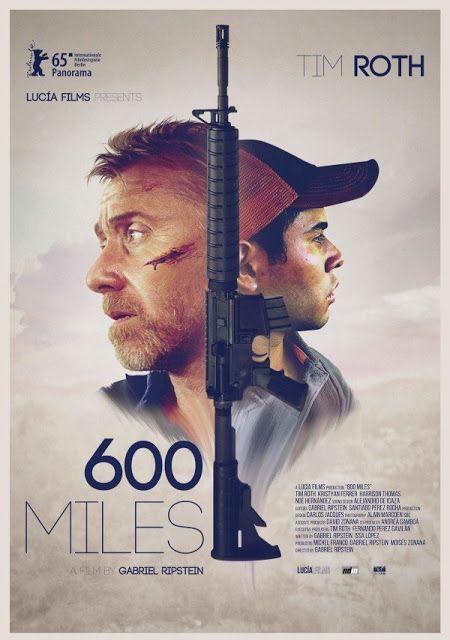 600 Millas Un Largo Camino Hacia Ninguna Parte Peliculas Completas Peliculas Poster De Peliculas