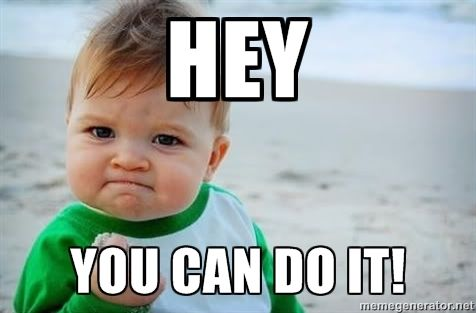 Hey You Can Do It Fist Pump Baby Meme Generator Success Kid Fist Pump Baby Teacher Memes