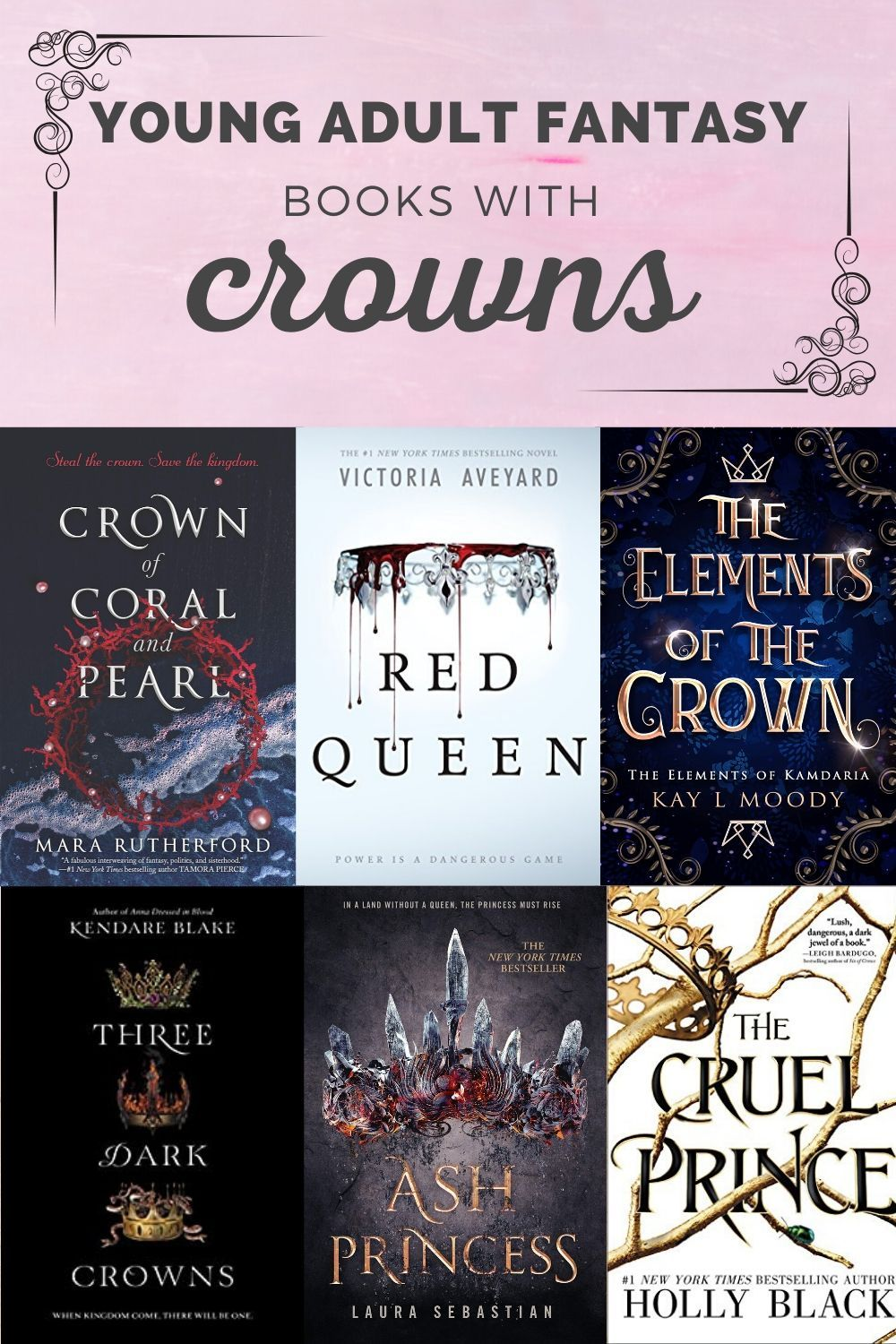 Young adult fantasy book covers are beautiful when they include a crown. Check out this list of YA fantasy books with crowns on the cover.