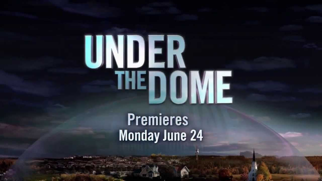 Under The Dome Tv Series 2013 Official Trailer Tv Series 2013