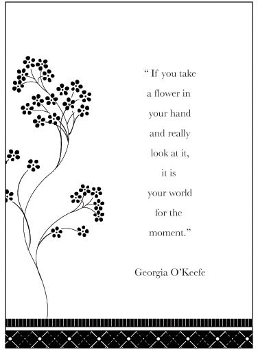 Take a Flower in Your Hand...