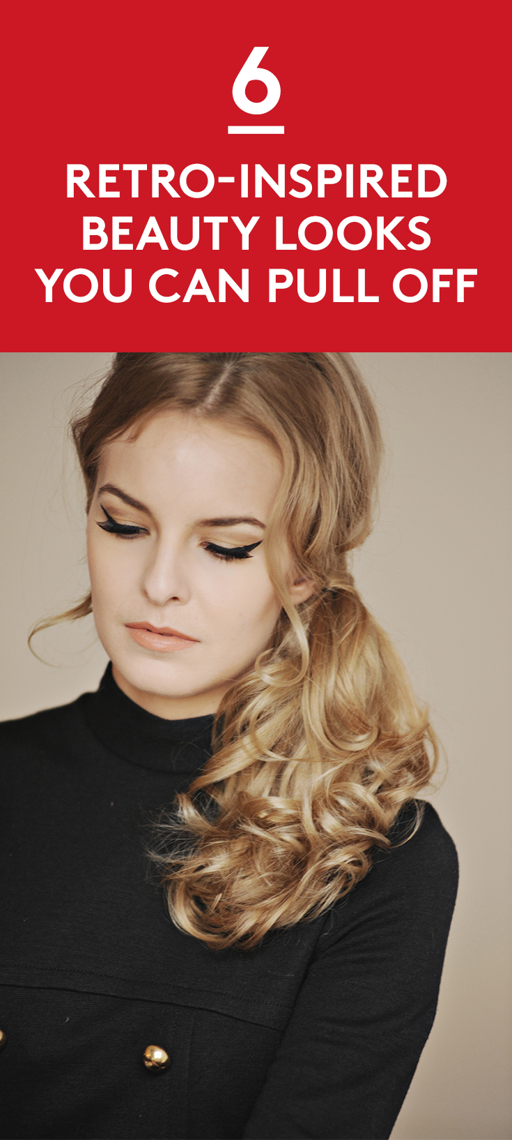 6 Retro-Inspired Beauty Looks You Can Pull Off | It's a mod, mod, mod, mod world! Swinging 60's hair and makeup still looks remarkably fresh, and with the help of our how-tos, retro-inspired beauty styles are easy to create. How groovy is that?