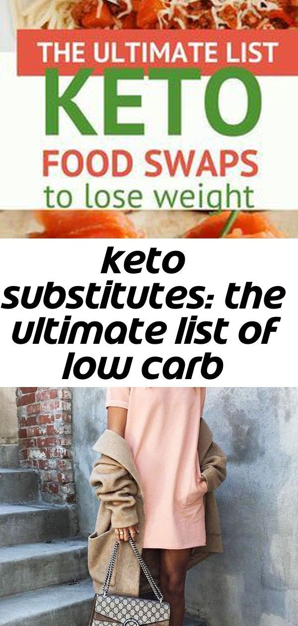 #carb #keto #List #substitutes #swaps #ultimate The ultimate list of low carb swaps will help you st...